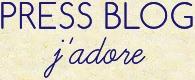 PRESS BLOG - j'adore